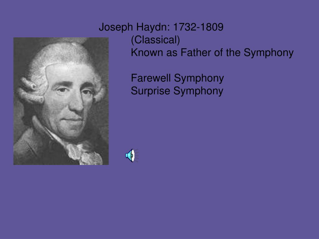 Joseph Haydn: 1732-1809