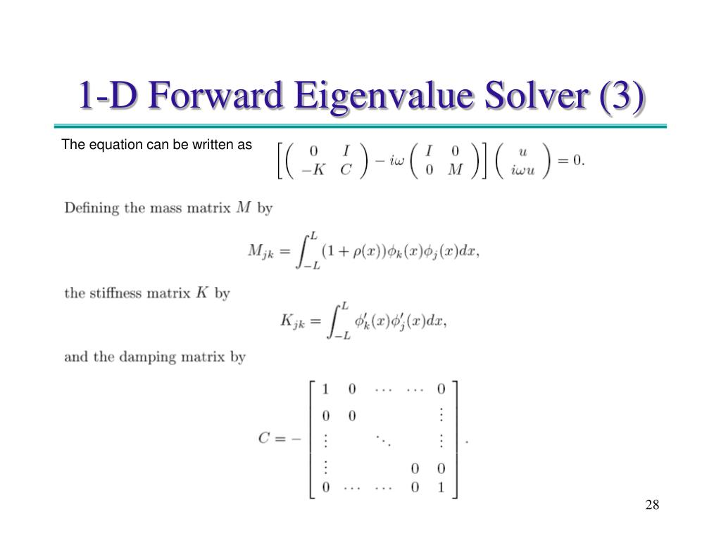 1-D Forward Eigenvalue Solver (3)