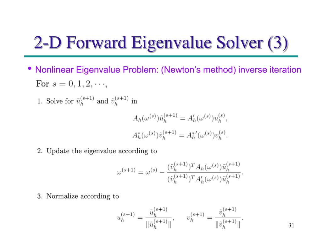 2-D Forward Eigenvalue Solver (3)
