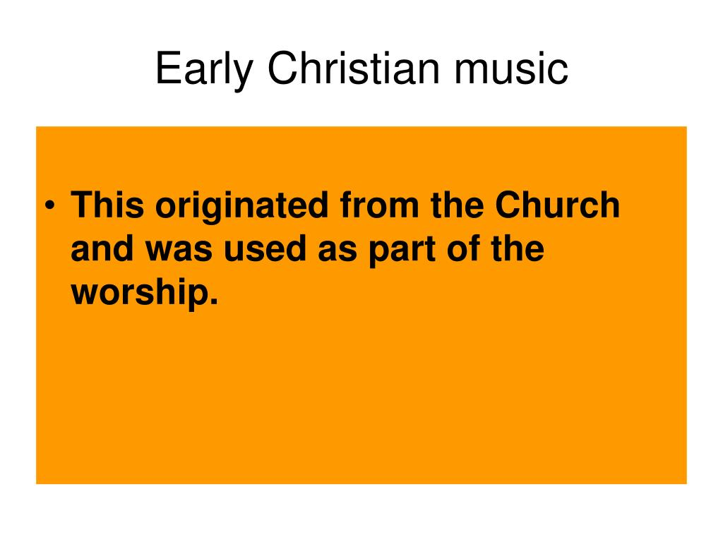 Early Christian music