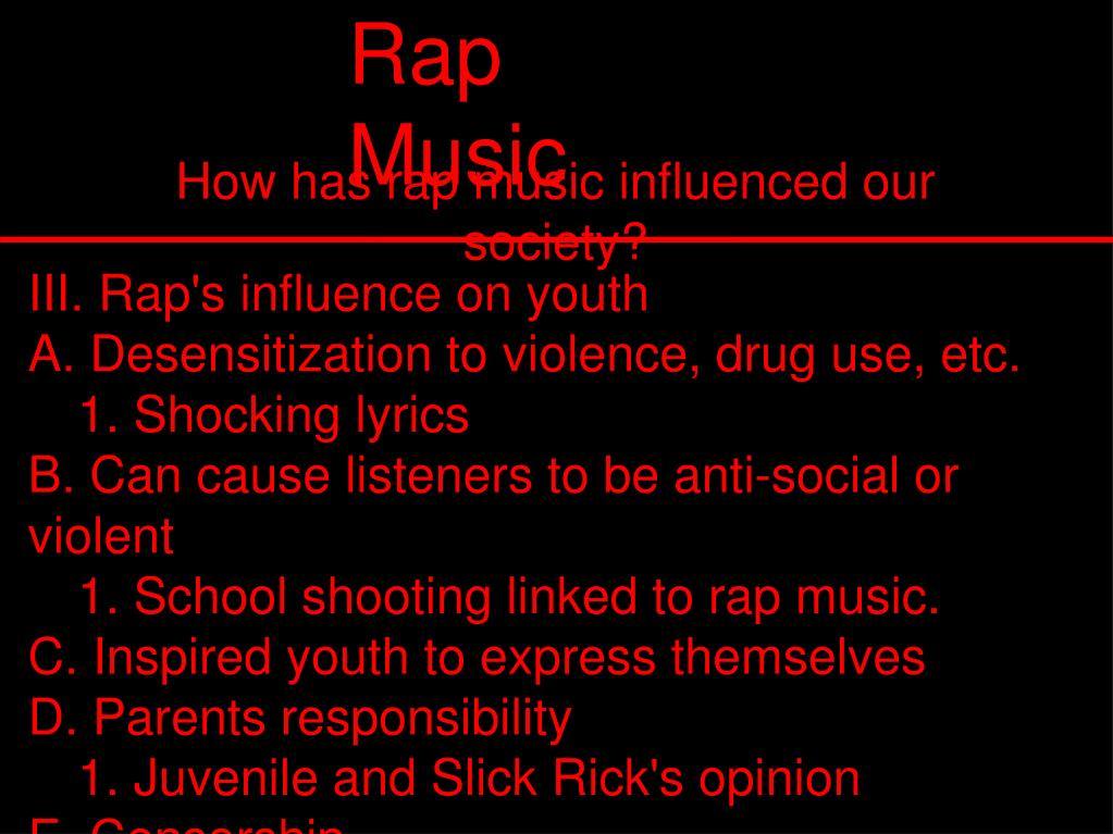 III. Rap's influence on youth