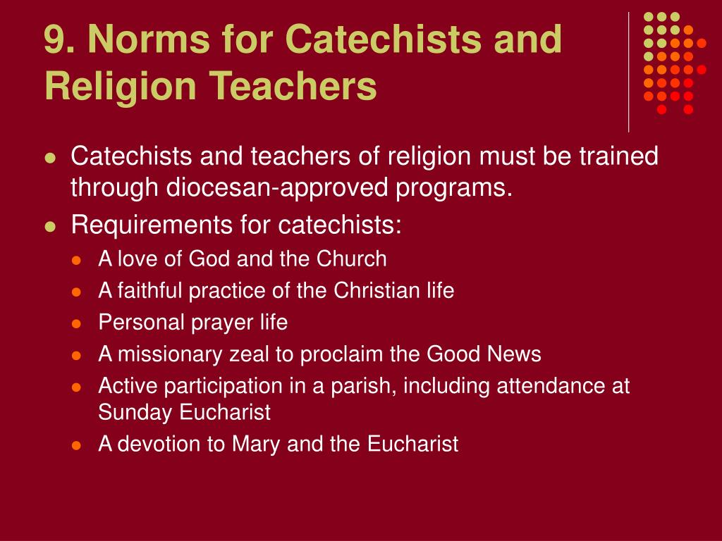 9. Norms for Catechists and Religion Teachers