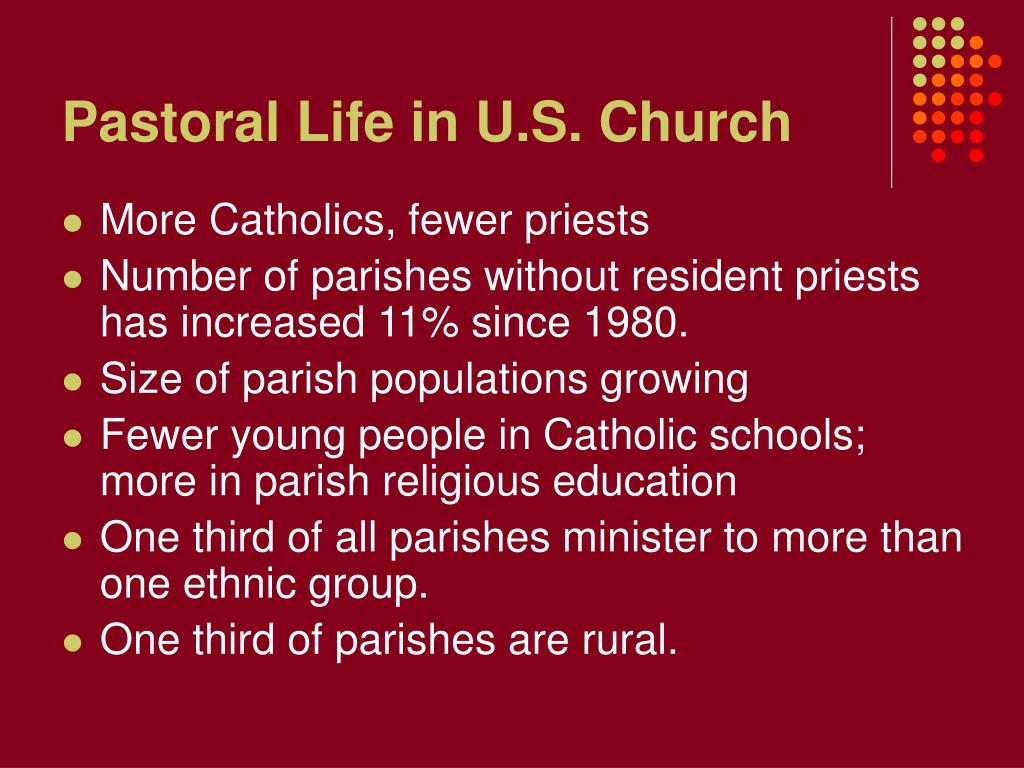 Pastoral Life in U.S. Church