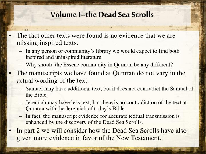 Volume I--the Dead Sea Scrolls