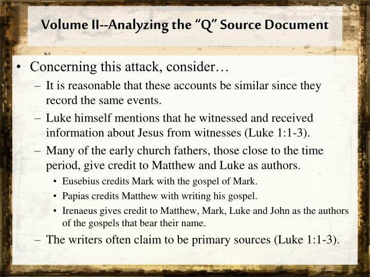 "Volume II--Analyzing the ""Q"" Source Document"