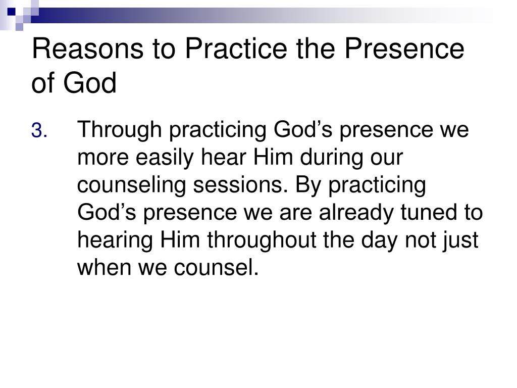Reasons to Practice the Presence of God