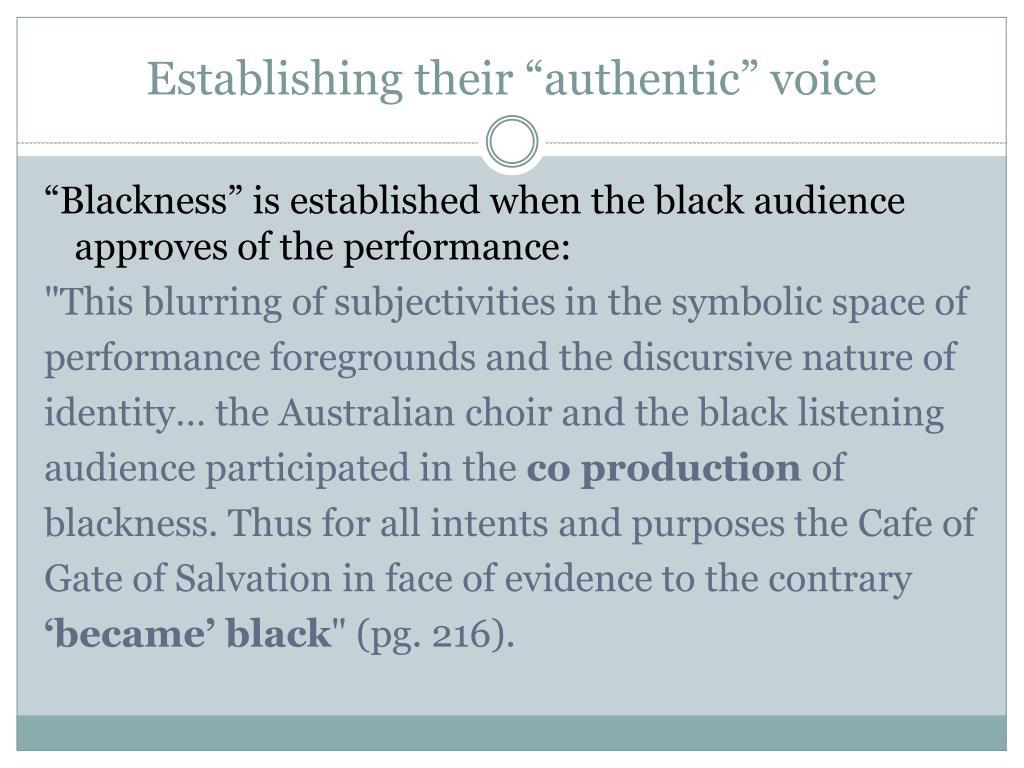 "Establishing their ""authentic"" voice"