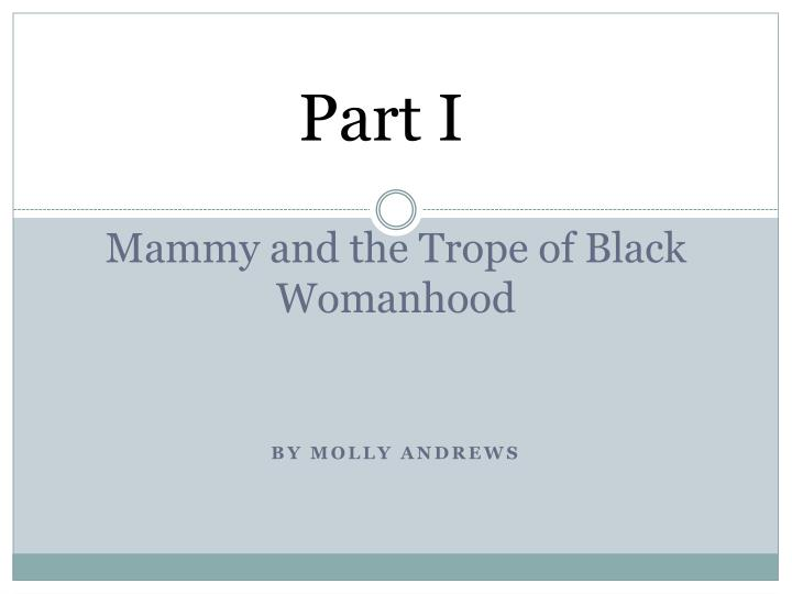 Mammy and the trope of black womanhood