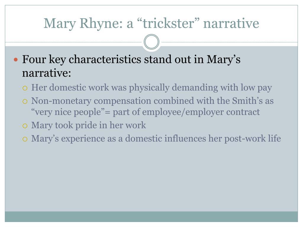 """Mary Rhyne: a """"trickster"""" narrative"""
