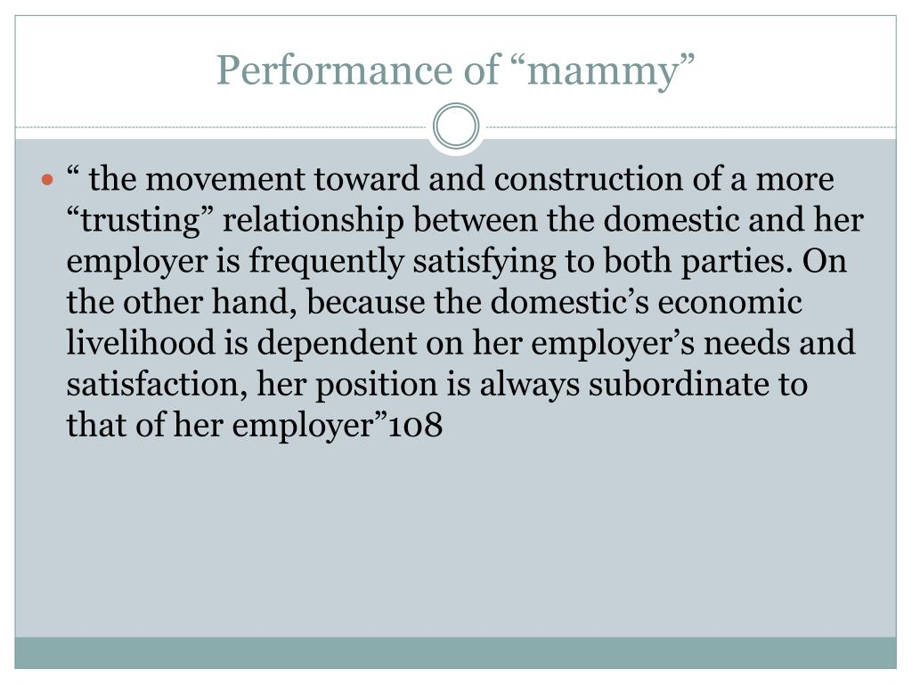 "Performance of ""mammy"""