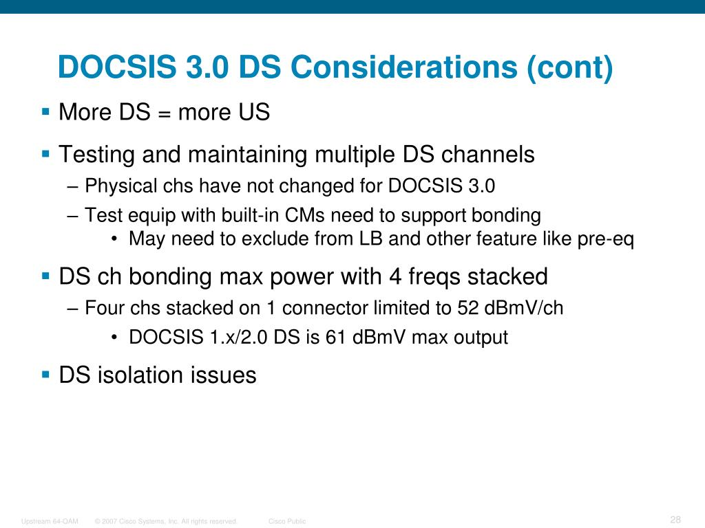 DOCSIS 3.0 DS Considerations (cont)