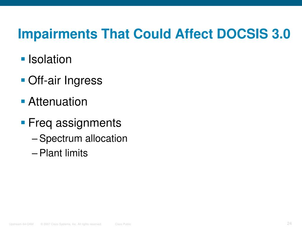 Impairments That Could Affect DOCSIS 3.0