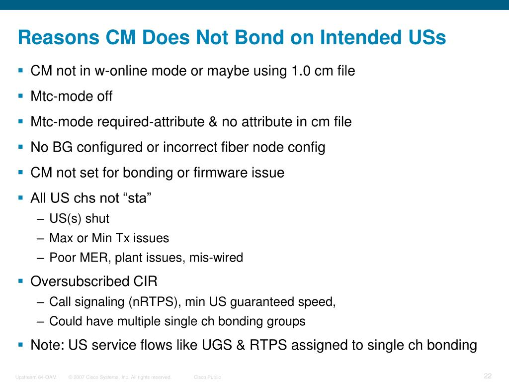 Reasons CM Does Not Bond on Intended USs