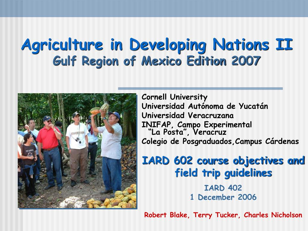 Agriculture in Developing Nations II