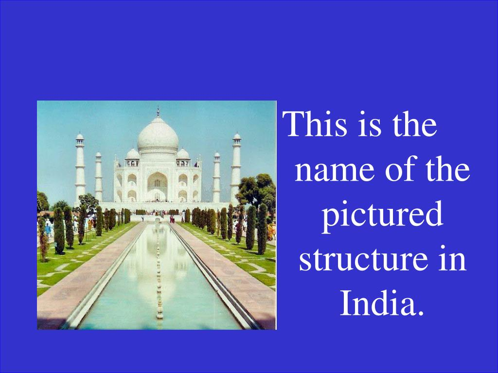 This is the name of the pictured structure in India.