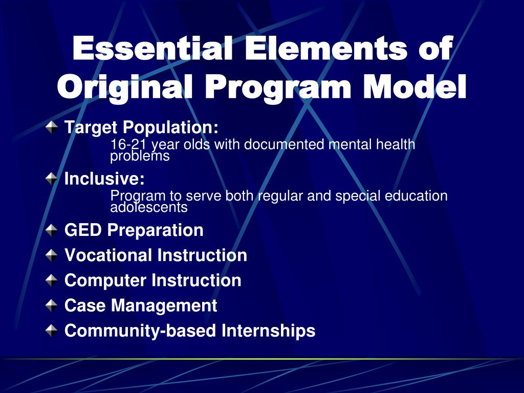 Essential Elements of Original Program Model