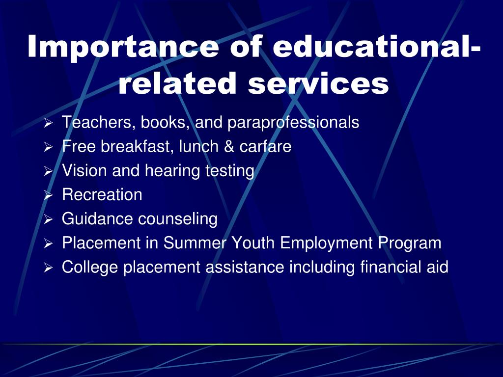 Importance of educational-related services