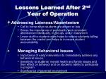 lessons learned after 2 nd year of operation