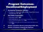 program outcomes vocational employment