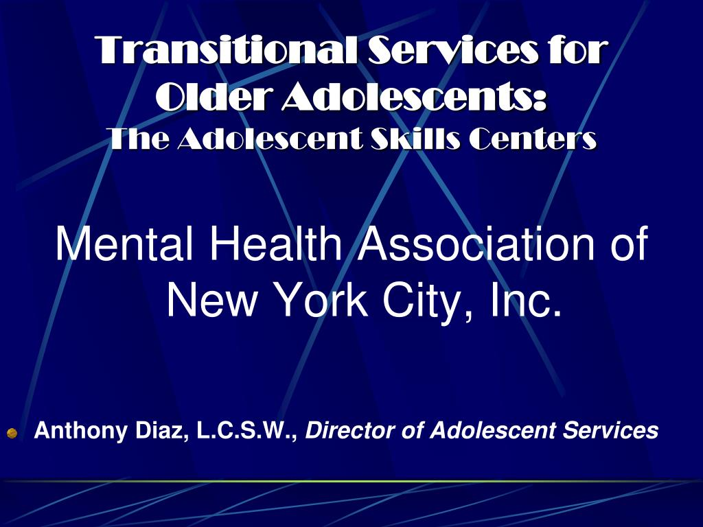 Transitional Services for Older Adolescents: