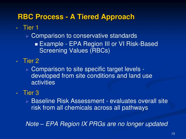 RBC Process - A Tiered Approach