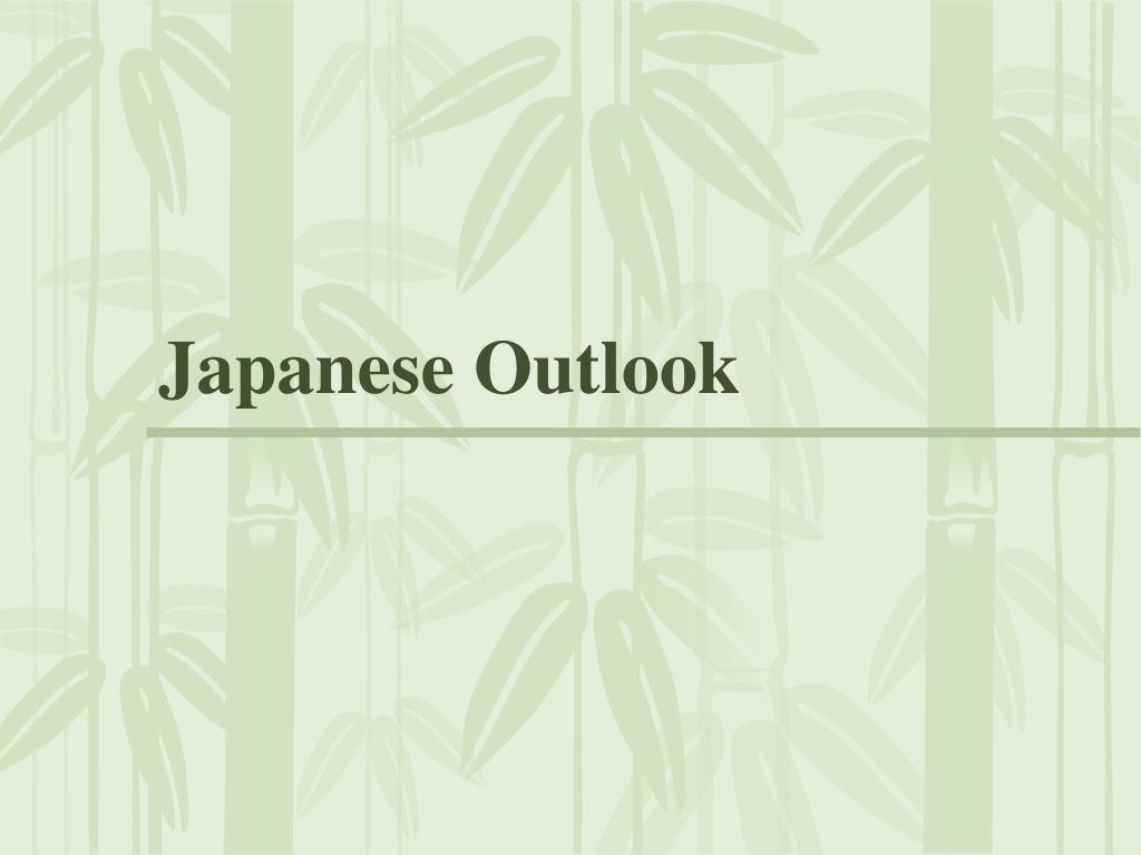 Japanese Outlook