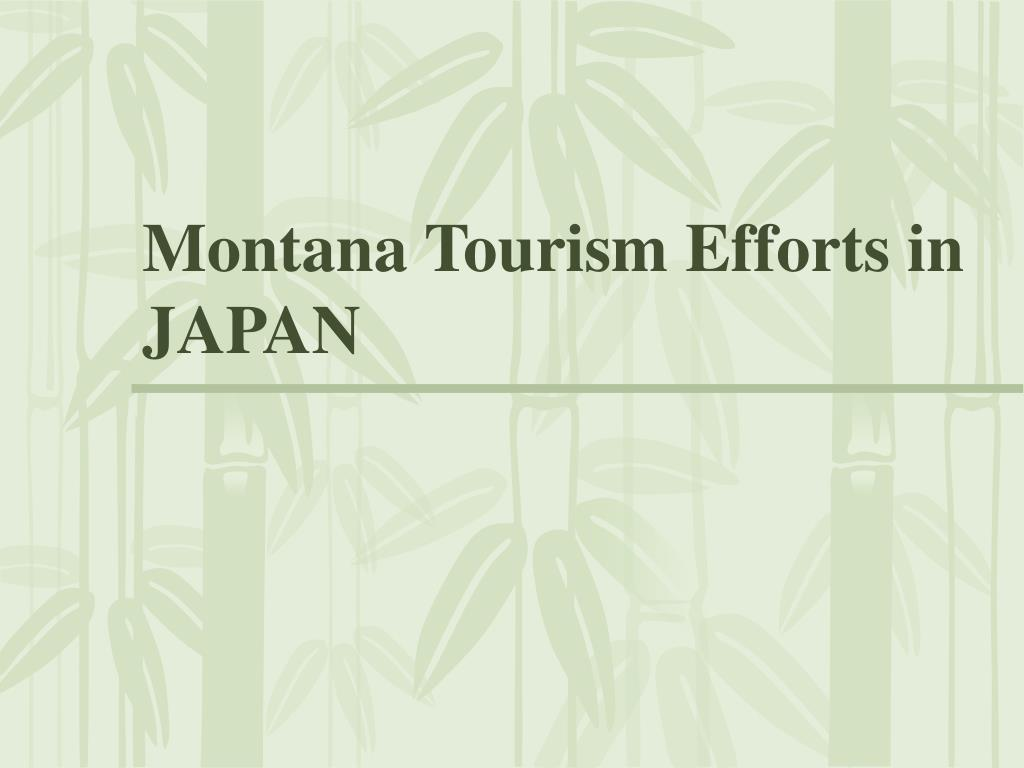Montana Tourism Efforts in JAPAN
