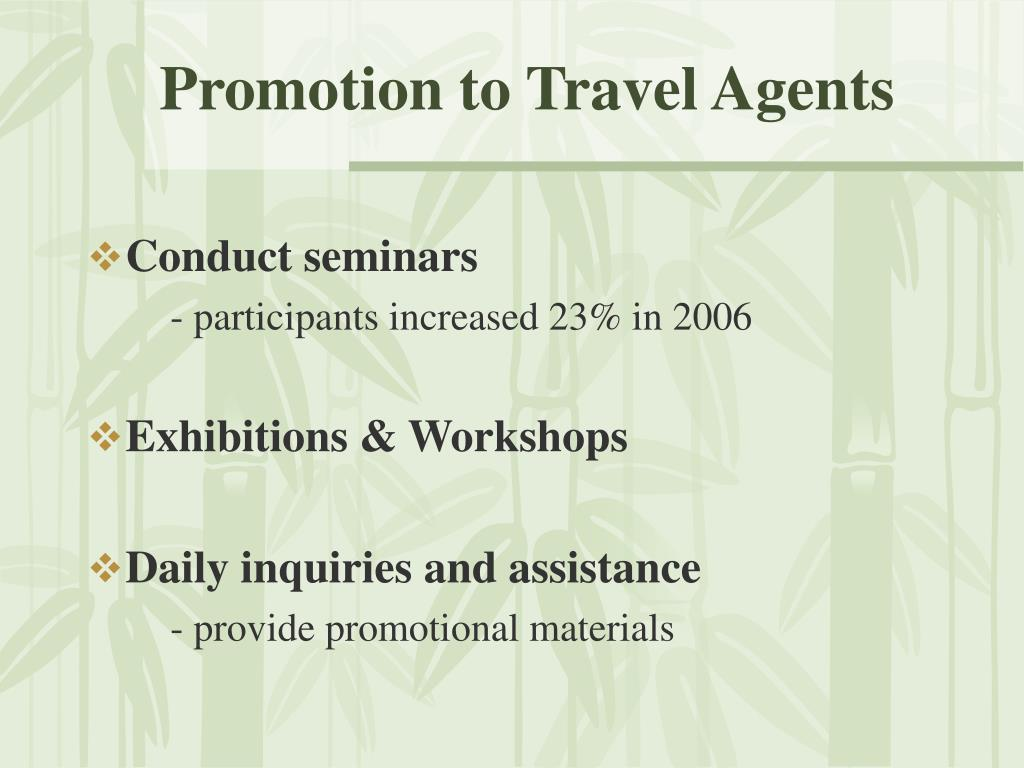 Promotion to Travel Agents