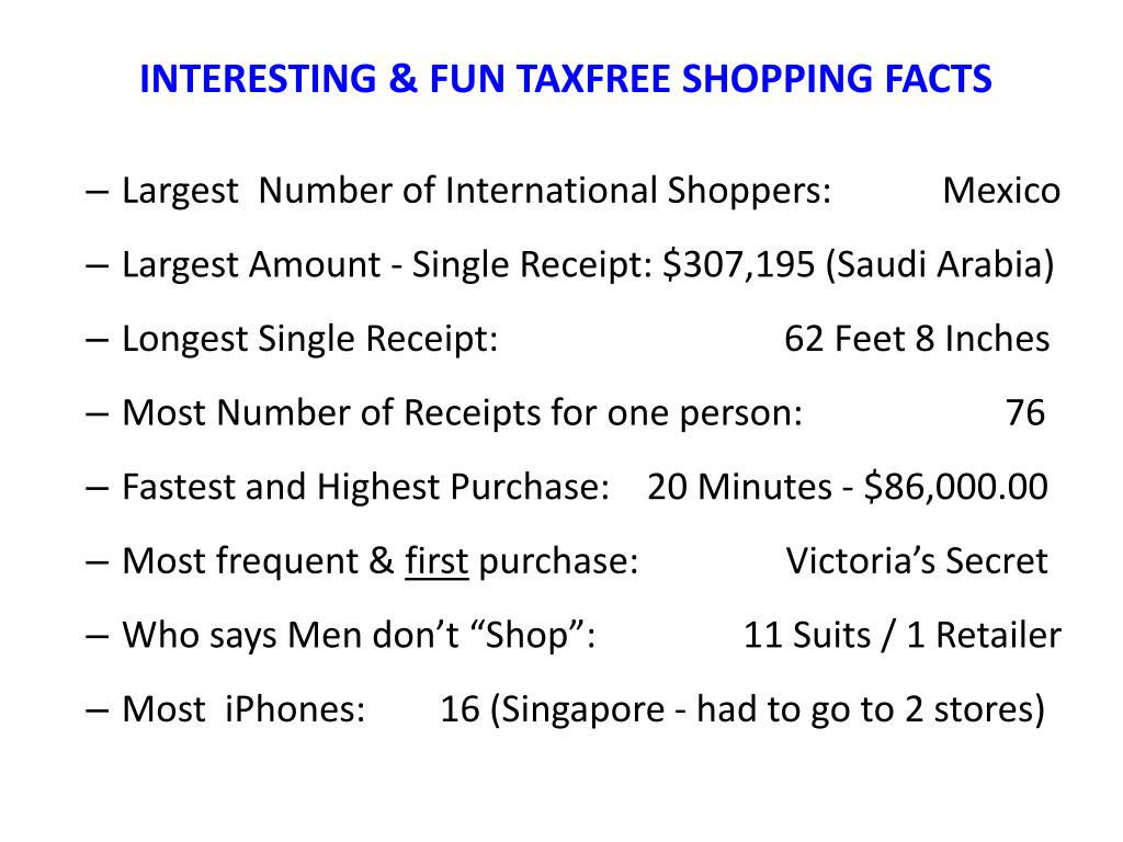 INTERESTING & FUN TAXFREE SHOPPING FACTS