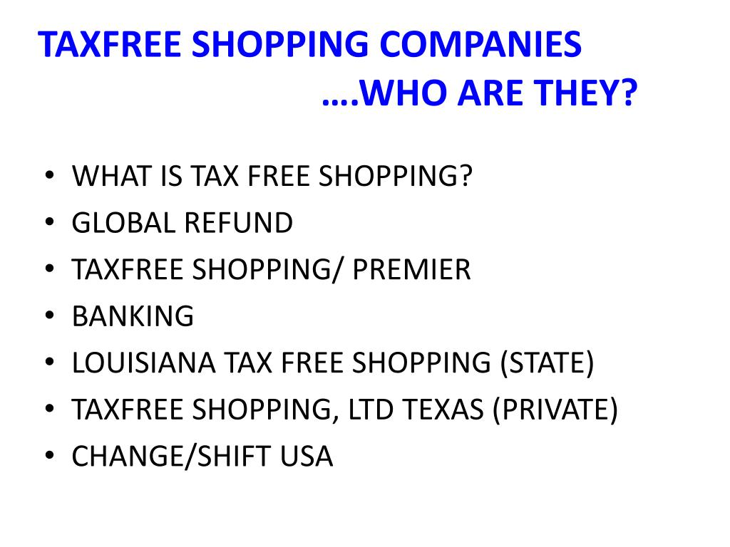 TAXFREE SHOPPING COMPANIES