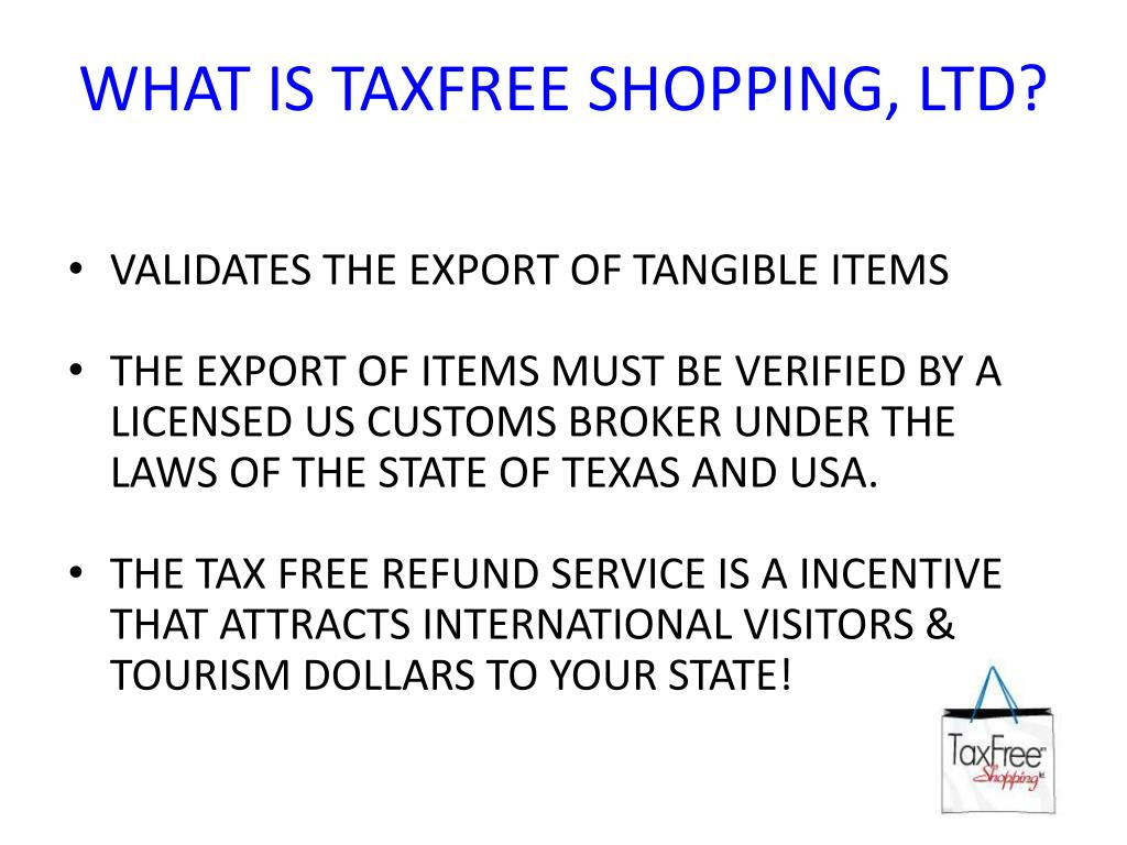 WHAT IS TAXFREE SHOPPING, LTD?