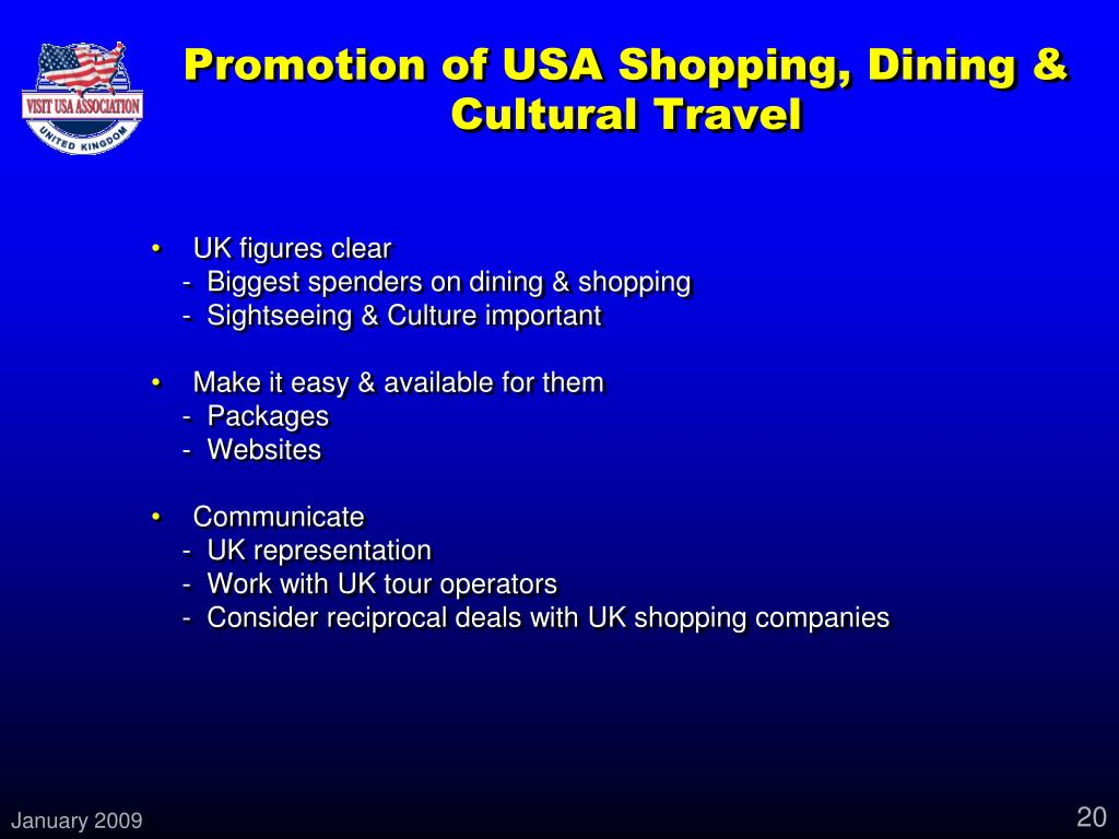 Promotion of USA Shopping, Dining & Cultural Travel