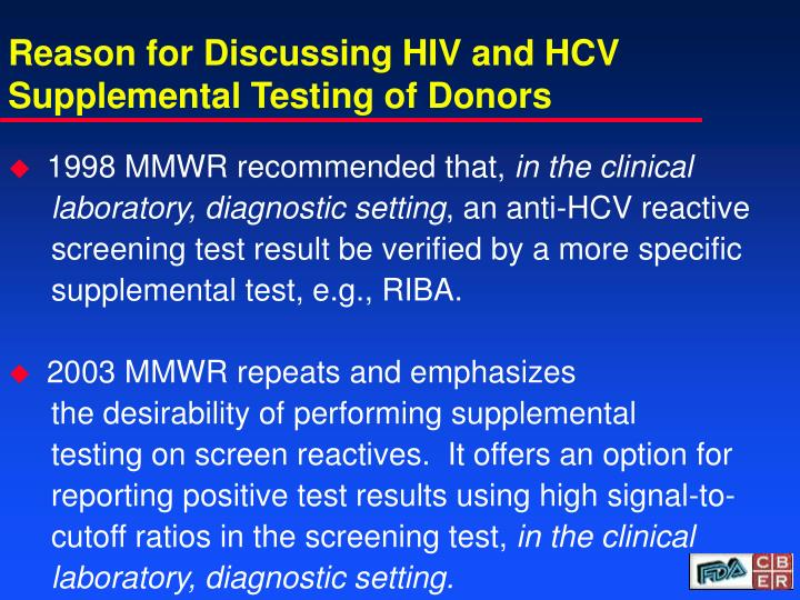 Reason for discussing hiv and hcv supplemental testing of donors l.jpg