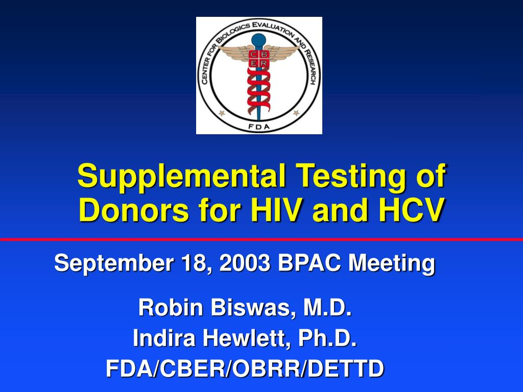 Supplemental Testing of Donors for HIV and HCV