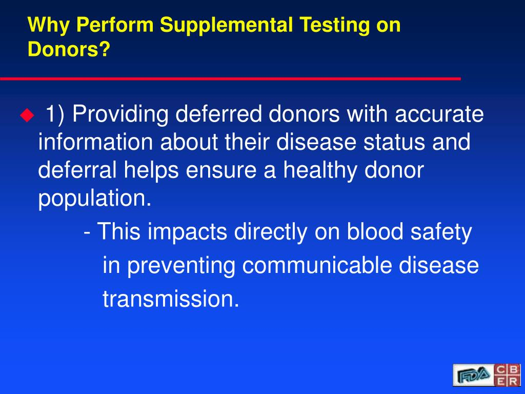 Why Perform Supplemental Testing on Donors?
