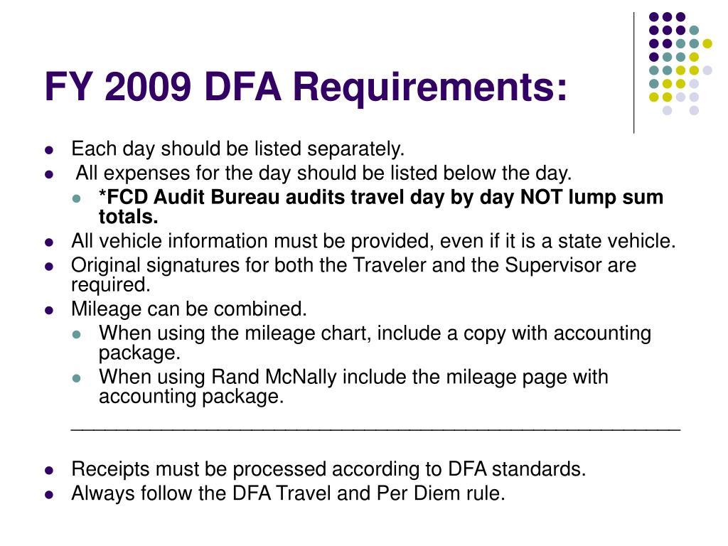 FY 2009 DFA Requirements: