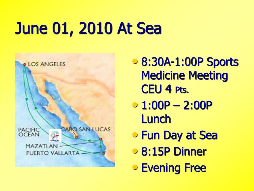 June 01, 2010 At Sea