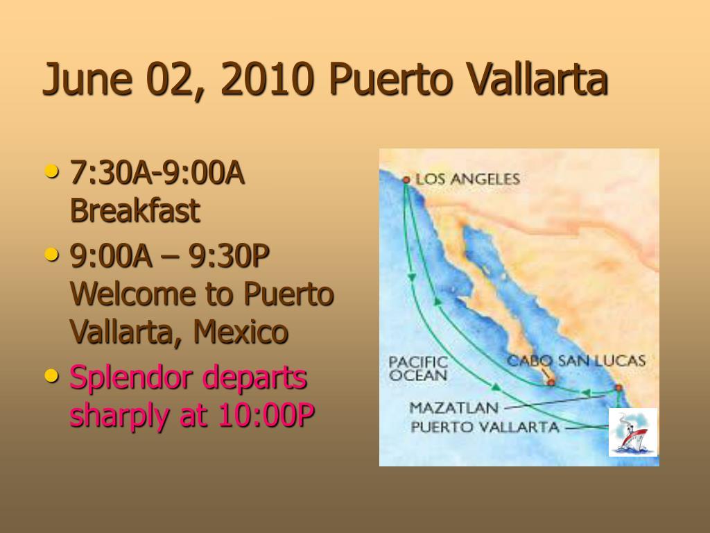 June 02, 2010 Puerto Vallarta