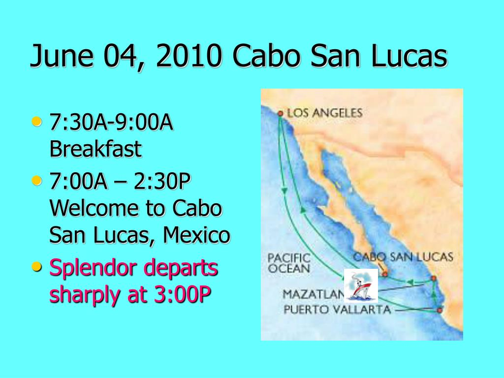 June 04, 2010 Cabo San Lucas