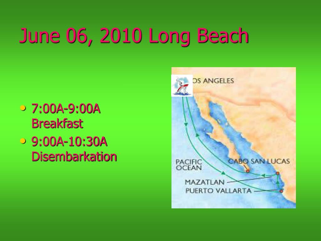 June 06, 2010 Long Beach