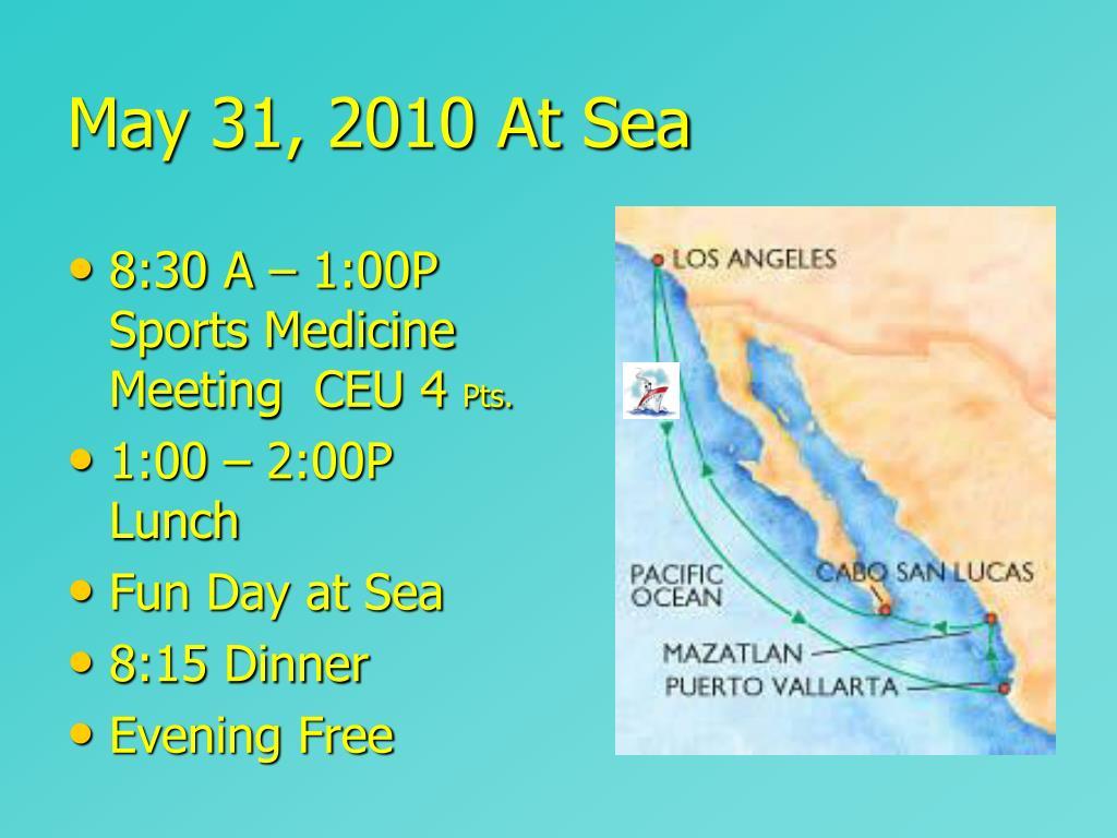 May 31, 2010 At Sea