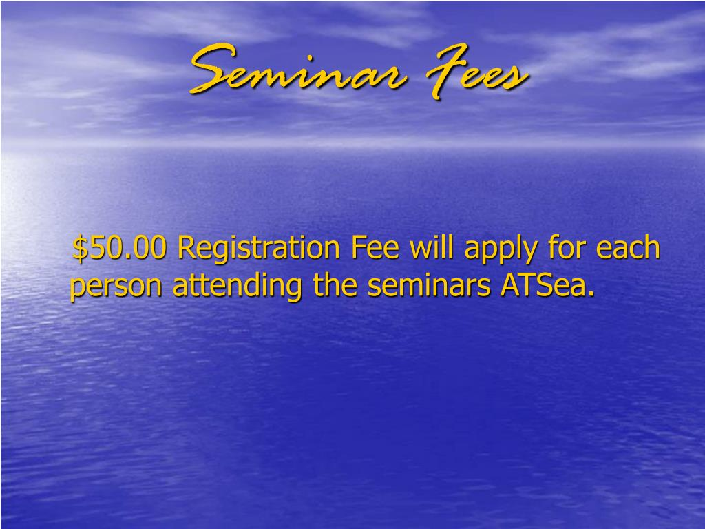 Seminar Fees