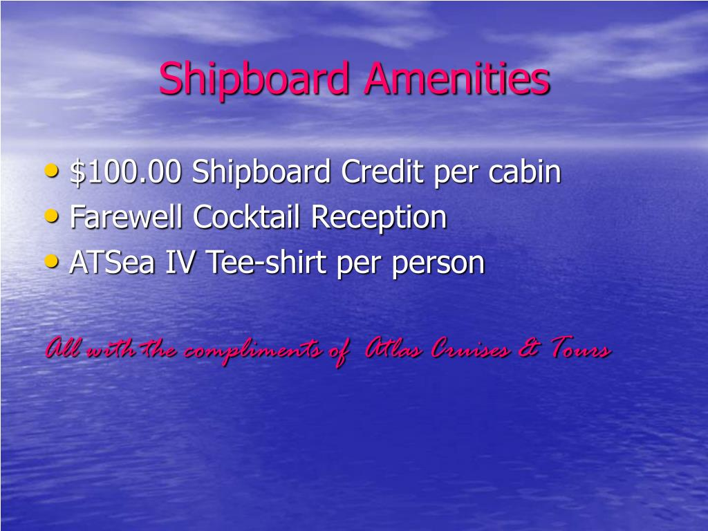 Shipboard Amenities