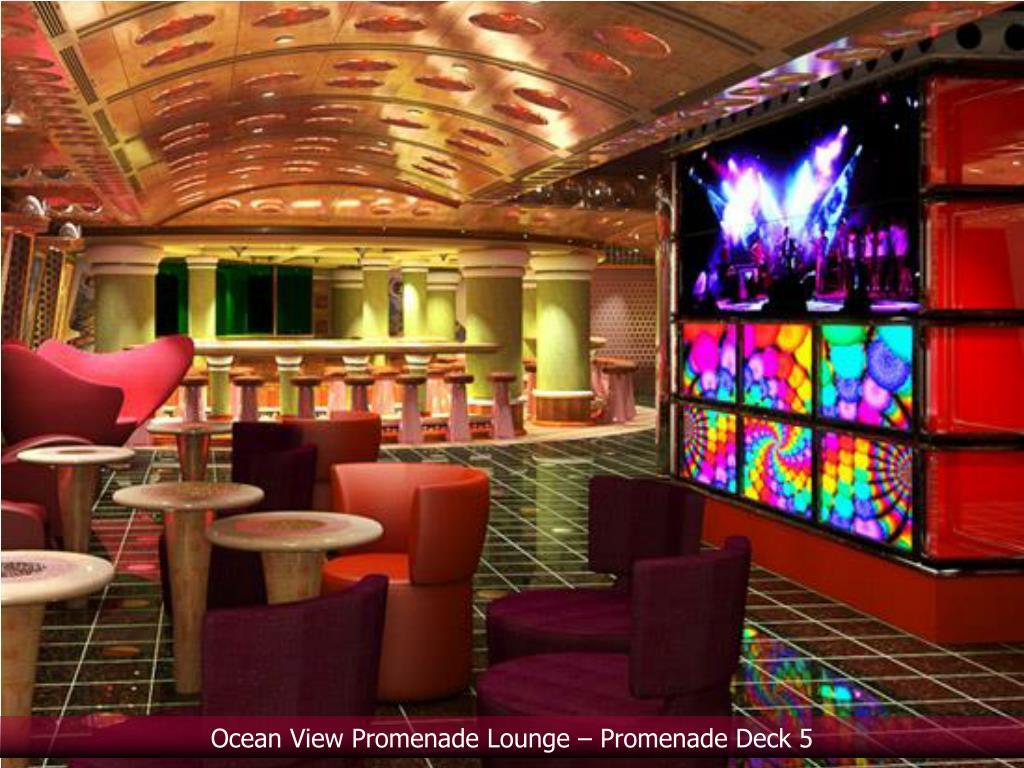 Ocean View Promenade Lounge – Promenade Deck 5