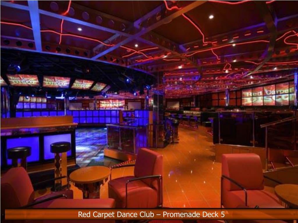 Red Carpet Dance Club – Promenade Deck 5