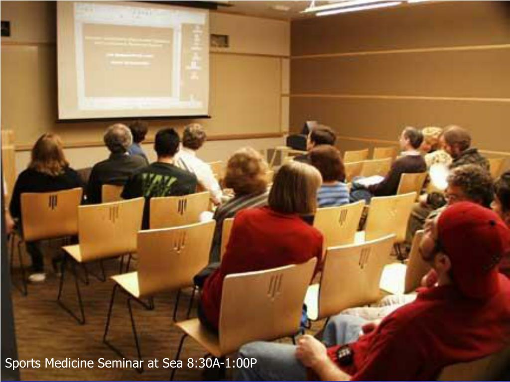 Sports Medicine Seminar at Sea 8:30A-1:00P