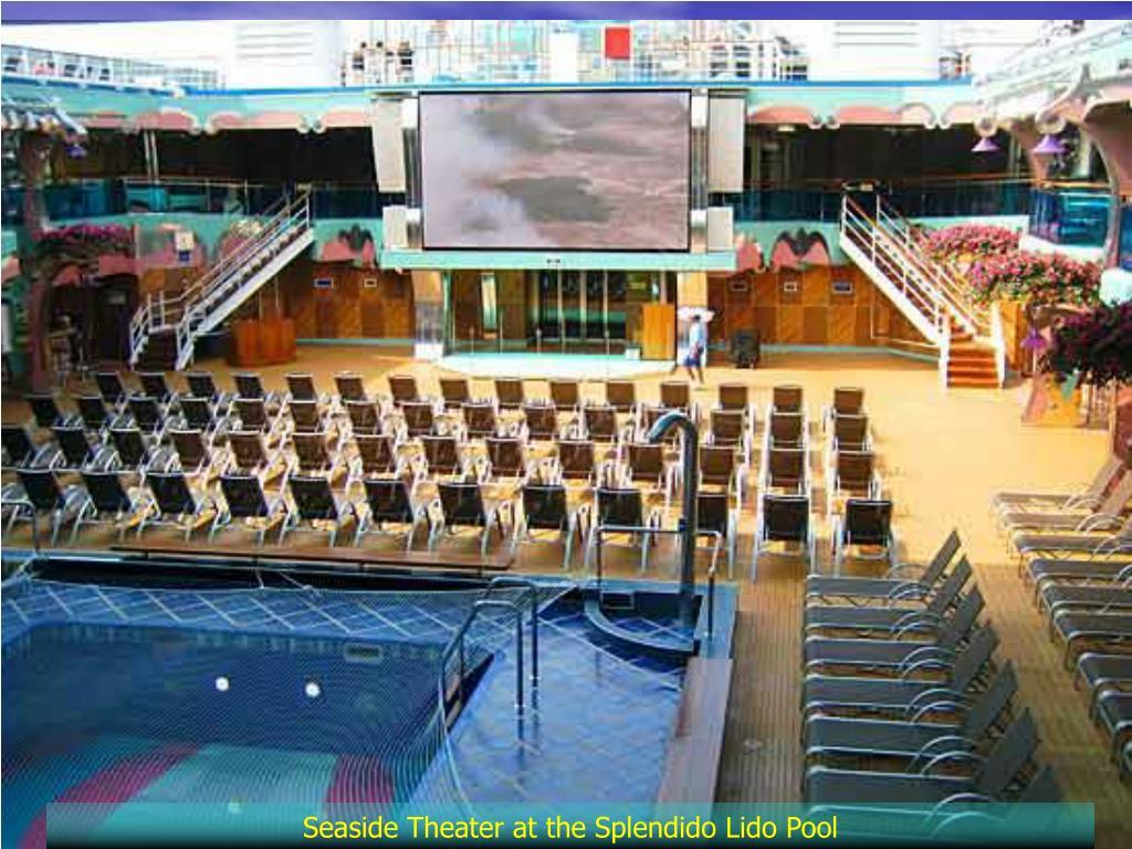 Seaside Theater at the Splendido Lido Pool