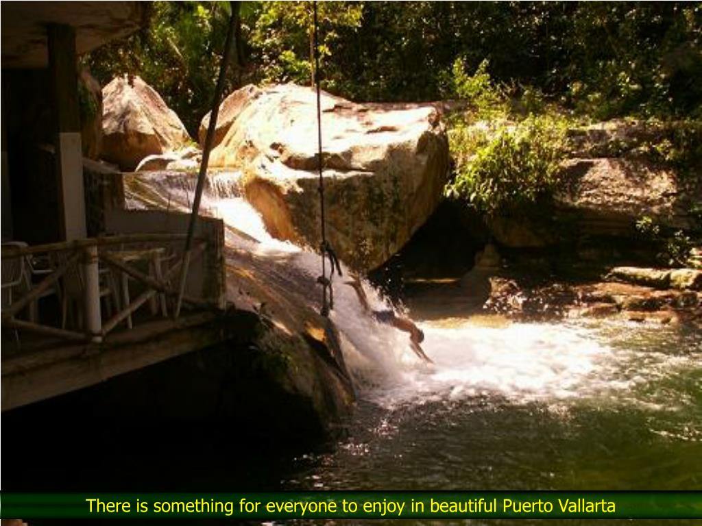 There is something for everyone to enjoy in beautiful Puerto Vallarta