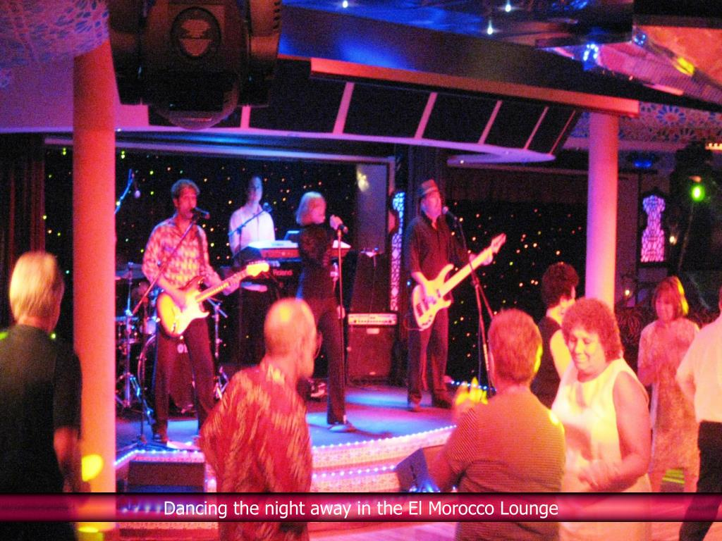 Dancing the night away in the El Morocco Lounge