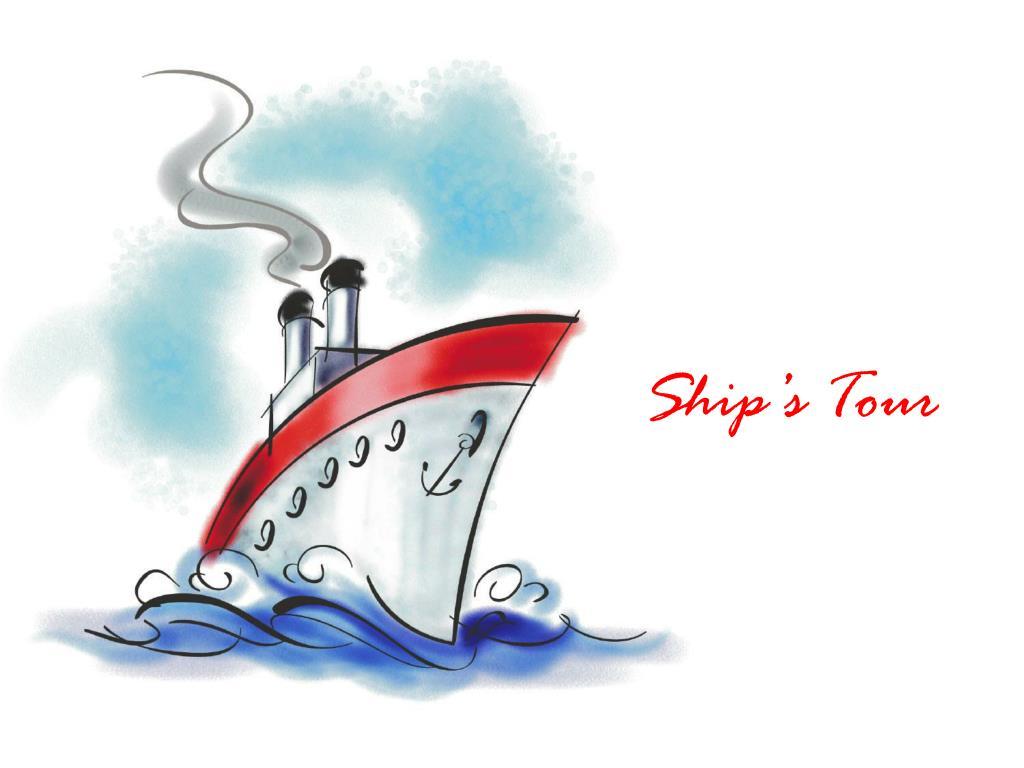 Ship's Tour
